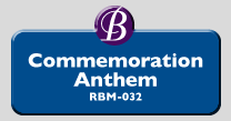 RBM-032 | Commemoration Anthem