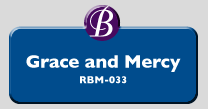 RBM-033 | Grace and Mercy