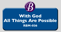 RBM-036 | With God, All Things Are Possible