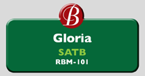 Randol Bass Music - RBM101 - Gloria, SATB