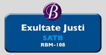 RBM-108 | Exultate Justi
