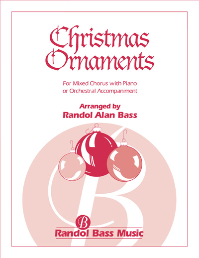 Christmas Ornaments [RBM - 105] - Randol Bass Music