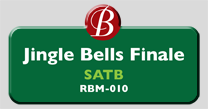 Randol Bass Music - RBM-010 - Jingle Bells Finale, SATB