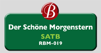 Randol Bass Music - RBM-019 - Der Schone Morgenstern, SATB