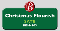 Randol Bass Music - RBM103 - Chrsitmas Flourish, SATB