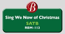 Randol Bass Music - RBM-113 - Sing We Now of Christmas, SATB