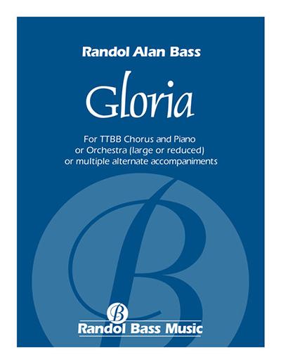 Randol Bass Music   RBM-101a Gloria, TTBB