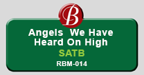 Angels We Have Heard on High | RBM-014 SATB