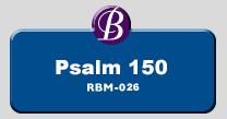 RBM-026 | Psalm 150