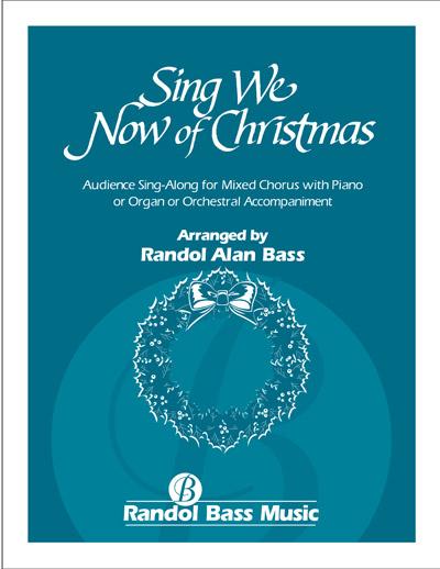 Sing We Now of Christmas [RBM - 113] - Randol Bass Music